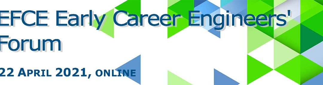 EFCE Early Career Engineers' Forum 22 April 2021